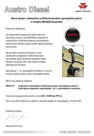 Nova opcija: mehani čka multifunkcionalna upravljačka palica u modelu MF5600 Essential
