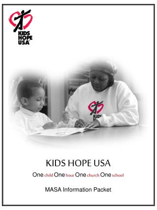 KIDS HOPE USA One child One hour One church One school MASA Information Packet