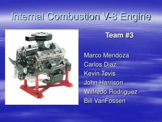 Internal Combustion V-8 Engine