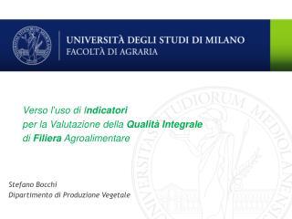 Stefano Bocchi Dipartimento di Produzione Vegetale
