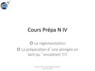 Cours Prépa N IV