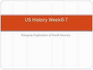 US History Week6-7