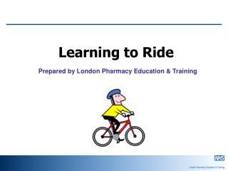 Prepared by London Pharmacy Education & Training