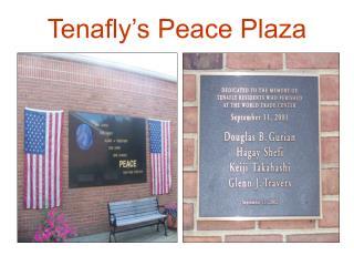 Tenafly's Peace Plaza