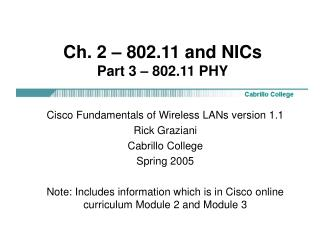 Ch. 2 – 802.11 and NICs Part 3 – 802.11 PHY