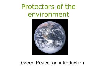 Protectors of the environment