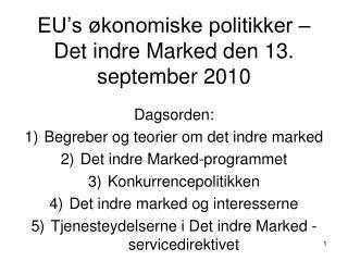 EU's økonomiske politikker – Det indre Marked den 13. september 2010