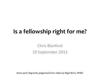 Is a fellowship right for me?