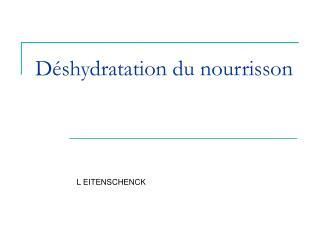Déshydratation du nourrisson