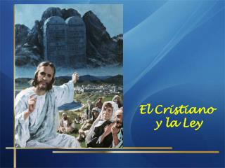 El Cristiano y la Ley