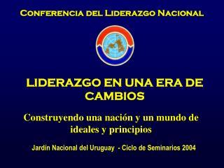 Conferencia del Liderazgo Nacional