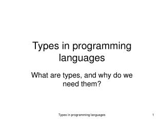 Types in programming languages