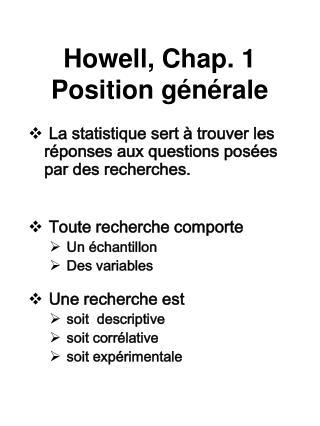 Howell, Chap. 1 Position générale