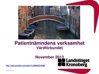 Patientnämndens verksamhet Vårdförbundet November 2013 youtube/watch?v=dMAS2S51bM8