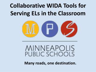 Collaborative WIDA Tools for Serving ELs in the Classroom