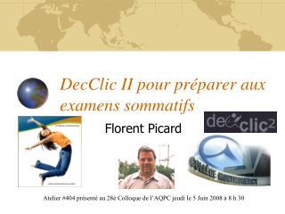 DecClic II pour préparer aux examens sommatifs
