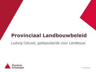 Provinciaal Landbouwbeleid