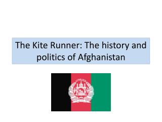 The Kite Runner: The history and politics of Afghanistan