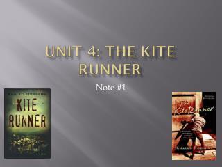 Unit 4: The Kite Runner