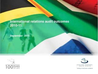 International relations audit outcomes 2010-11 September 2011
