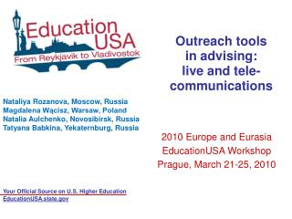 Outreach tools in advising: live and tele-communications