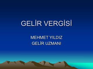 GELİR VERGİSİ