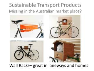 Sustainable Transport Products Missing in the Australian market place?
