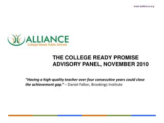 THE college ready promise  Advisory Panel, November 2010
