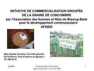 INITIATIVE DE COMMERCIALISATION GROUPÉE DE LA GRAINE DE CONCOMBRE
