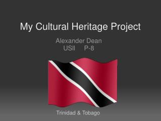 My Cultural Heritage Project