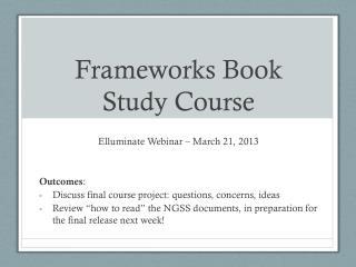 Frameworks Book Study Course