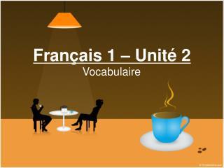 Français 1 – Unité 2