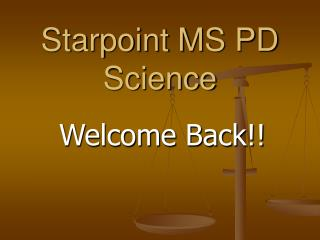 Starpoint MS PD Science