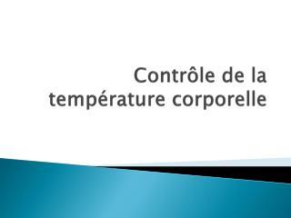 Contrôle de la température corporelle