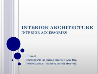 INTERIOR ARCHITECTURE interior accessories