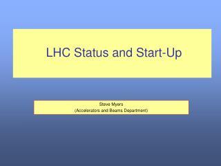 LHC Status and Start-Up