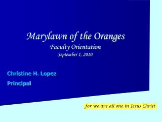Marylawn of the Oranges Faculty Orientation September 1, 2010
