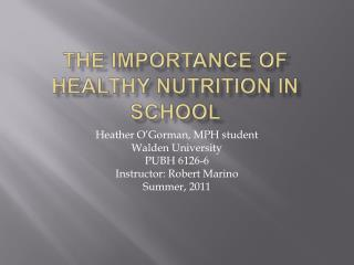 The importance of healthy nutrition in school