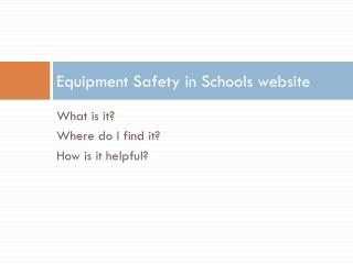 Equipment Safety in Schools website