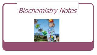 Biochemistry Notes