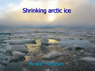 Shrinking arctic ice