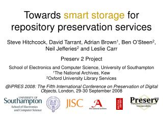 Towards smart storage for repository preservation services