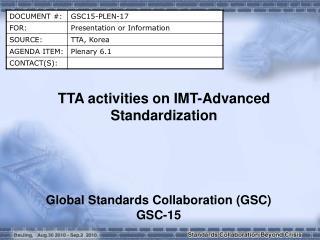 TTA activities on IMT-Advanced Standardization