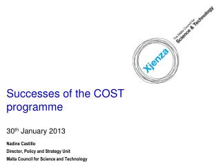 Successes of the COST programme 30 th January 2013