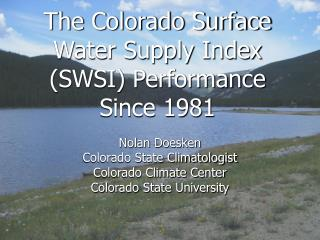The Colorado Surface Water Supply Index SWSI Performance Since 1981