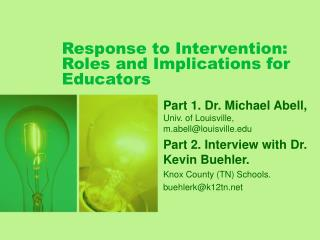 Response to Intervention: Roles and Implications for Educators