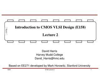 David Harris Harvey Mudd College David_Harris@hmc