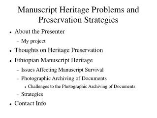 Manuscript Heritage Problems and Preservation Strategies