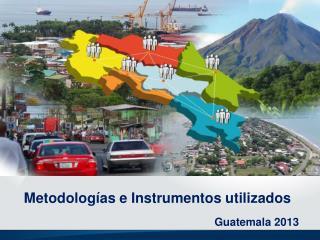 Metodologías e Instrumentos utilizados