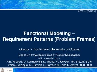 Functional Modeling – Requirement Patterns (Problem Frames)